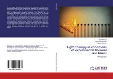 Portada del libro de Light therapy in conditions of experimental thermal skin burns