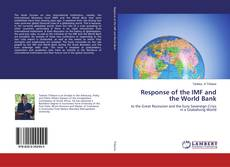 Bookcover of Response of the IMF and the World Bank