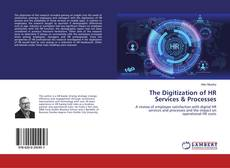 Bookcover of The Digitization of HR Services & Processes