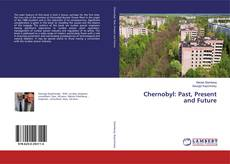 Bookcover of Chernobyl: Past, Present and Future