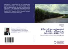 Effect of bio-methanated distillery effluent on sugarcane production的封面