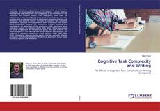 Bookcover of Cognitive Task Complexity and Writing