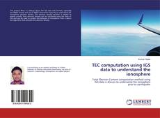Couverture de TEC computation using IGS data to understand the ionosphere