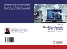 Bookcover of Digital technologies in banks of Ukraine