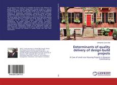 Portada del libro de Determinants of quality delivery of design-build projects