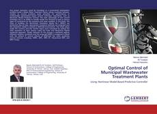 Bookcover of Optimal Control of Municipal Wastewater Treatment Plants