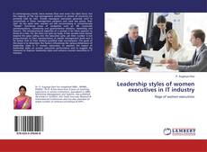 Bookcover of Leadership styles of women executives in IT industry