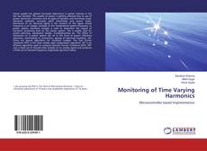 Bookcover of Monitoring of Time Varying Harmonics