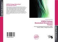 Bookcover of ESPN College Basketball Broadcast Teams