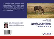 Capa do livro de Reproductive performance of Barb and Thoroughbred stallions in Algeria