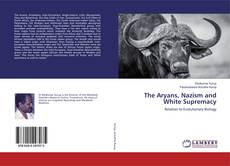 Bookcover of The Aryans, Nazism and White Supremacy