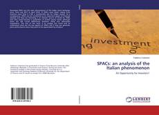 Bookcover of SPACs: an analysis of the Italian phenomenon