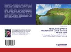 Portada del libro de Forerunning Value Mechanics In Value Science And Theory