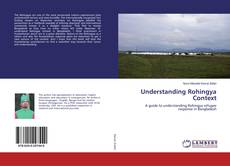 Bookcover of Understanding Rohingya Context