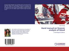 Borítókép a  Hand manual on forensic analysis of blood - hoz