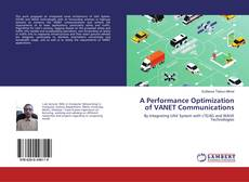 Couverture de A Performance Optimization of VANET Communications