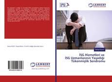 İSG Hizmetleri ve İSG Uzmanlarının Yaşadığı Tükenmişlik Sendromu kitap kapağı