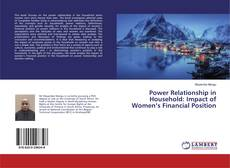 Bookcover of Power Relationship in Household: Impact of Women's Financial Position