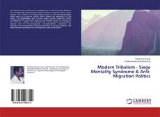 Bookcover of Modern Tribalism - Siege Mentality Syndrome & Anti-Migration Politics