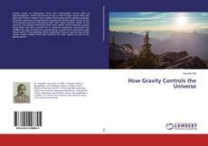 Portada del libro de How Gravity Controls the Universe