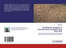 Portada del libro de Qualitative Analysis of Commercially Available Rice Bran Oils