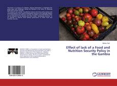 Bookcover of Effect of lack of a Food and Nutrition Security Policy in the Gambia