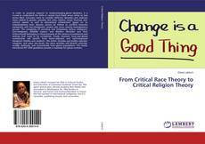 Capa do livro de From Critical Race Theory to Critical Religion Theory