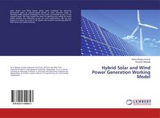 Bookcover of Hybrid Solar and Wind Power Generation Working Model