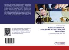 Bookcover of Judicial Robotism, Procedural Narcissism and Formalism
