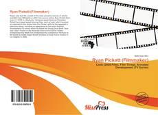 Bookcover of Ryan Pickett (Filmmaker)