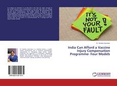 India Can Afford a Vaccine Injury Compensation Programme- Four Models的封面