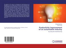 Bookcover of Productivity improvement of an automobile industry