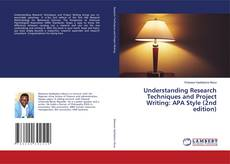 Couverture de Understanding Research Techniques and Project Writing: APA Style (2nd edition)