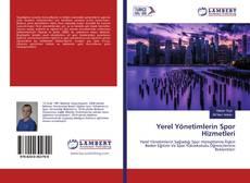 Bookcover of Yerel Yönetimlerin Spor Hizmetleri