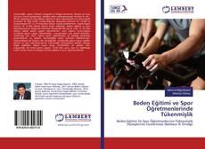 Beden Eğitimi ve Spor Öğretmenlerinde Tükenmişlik kitap kapağı