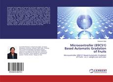 Couverture de Microcontroller (89C51) Based Automatic Gradation of Fruits