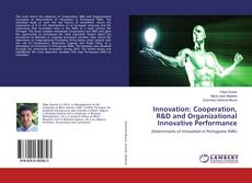 Bookcover of Innovation: Cooperation, R&D and Organizational Innovative Performance