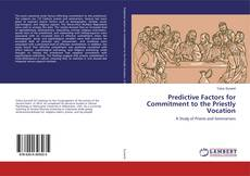 Bookcover of Predictive Factors for Commitment to the Priestly Vocation