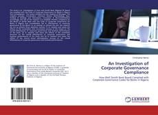 Bookcover of An Investigation of Corporate Governance Compliance