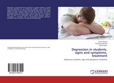 Buchcover von Depression in students, signs and symptoms, treatment