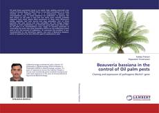 Bookcover of Beauveria bassiana in the control of Oil palm pests