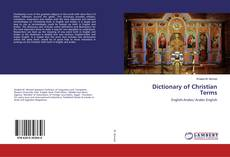 Bookcover of Dictionary of Christian Terms