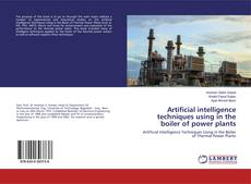 Couverture de Artificial intelligence techniques using in the boiler of power plants
