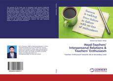 Buchcover von Head-Teachers' Interpersonal Relations & Teachers' Enthusiasm