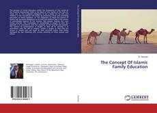 Bookcover of The Concept Of Islamic Family Education