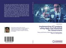 Copertina di Implementing ICT projects using Agile and Waterfall for Government