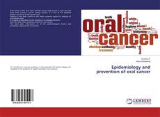 Bookcover of Epidemiology and prevention of oral cancer