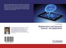 Portada del libro de Mathematics and Actuarial Science - An Application