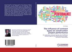 Bookcover of The influence of contract types on construction project performance