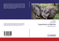 Bookcover of Experiences in Wild life